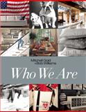 Who We Are, . Mitchell Gold & Bob Williams, 1614281939