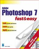 Adobe Photoshop 7 Fast and Easy, Bucki, Lisa A., 1931841934