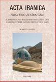 Piran und Zeyaratgah : Schreine und Wallfahrtsstatten der Zarathustrier im neuzeitlichen Iran, Langer, R., 9042921935