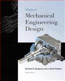 Shigley's Mechanical Engineering Design, Budynas, Richard and Nisbett, J. Keith, 0073121932