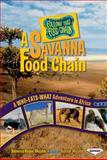 A Savannah Food Chain, Rebecca Wojahn, 0761341935