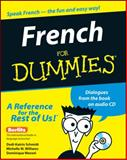 French for Dummies, Dodi-Katrin Schmidt and Michelle M. Williams, 0764551930