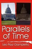 Parallels of Time, Leo Paul Giampietro, 1425941931