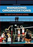 Managing Organizations for Sport and Physical Activity : A Systems Perspective, Chelladurai, P., 1890871931