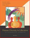 Human Diversity in Education : An Integrative Approach, Cushner, Kenneth and McClelland, Averil, 0072981938