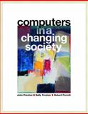 Computers in a Changing Society, Preston, John M. and Preston, Sally, 0131451936
