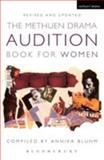 The Methuen Audition Book for Women, Annika Bluhm, 0413771938