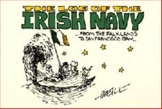 The Log of the Irish Navy 9780967591933