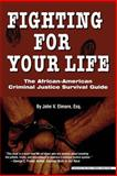 Fighting for Your Life: the African-American Criminal, John V. Elmore, 0972751939