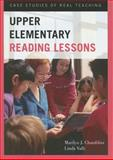 Upper Elementary Reading Lessons : Case Studies of Real Teaching, Chambliss, Marilyn J. and Valli, Linda, 1442211938