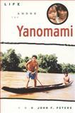 Life among the Yanomami, Peters, John F., 1551111934