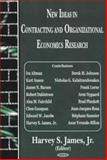 New Ideas in Contracting and Organizational Economics Research, James, Harvey S., 1594541930