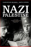 Nazi Palestine, Klaus-Michael Mallmann and Martin Cüppers, 1929631936