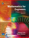 Mathematics for Engineers : A Modern Interactive Approach, Croft, Anthony and Davison, Robert, 013120193X
