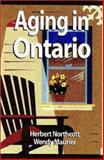 Aging in Ontario : Diversity in the New Millennium, Maurier, Wendy L. and Northcott, Herbert C., 1550591932