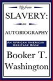 Up from Slavery, Washington, Booker T., 1604591935