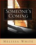 Someone's Coming, Melissa White, 1632691930