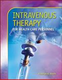 Intravenous Therapy for Health Care Personnel, Booth, Kathryn A., 0073401935