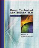 Basic Technical Mathematics, Washington, Allyn J., 0321131932