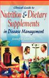 Clinical Guide to Nutrition and Dietary Supplements in Disease Management, Jamison, Jennifer R., 0443071934