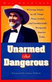 Unarmed but Dangerous, Hal Crowther, 1563521938
