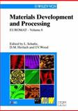 Materials Development and Processing - Bulk Amorphous Materials, Undercooling and Powder Metallurgy, , 3527301933