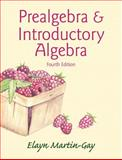Prealgebra and Introductory Algebra (Hardcover), Martin-Gay, Elayn, 0321981936