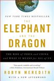The Elephant and the Dragon, Robyn Meredith, 0393331938