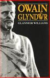 Owain Glyndwr, Glanmor Williams, 0708311938