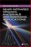 Near-Infrared Organic Materials and Emerging Applications, Zhi Yuan Wang, 1439861935