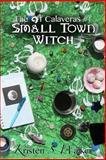 Small Town Witch, Kristen Walker, 1478161930