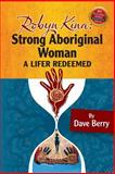Robyn Kina, Strong Aboriginal Woman, Dave Berry, 1493601938