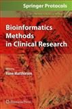 Bioinformatics Methods in Clinical Research 9781603271936