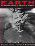 Earth : An Introduction to Geologic Change, Judson, Sheldon and Richardson, Steve, 0133011933