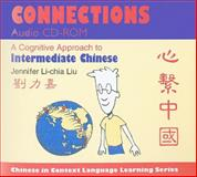 Connections : A Cognitive Approach to Intermediate Chinese, Liu, Jennifer Li-Chia, 0253351936
