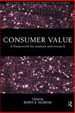 Consumer Value : A Framework for Analysis and Research, , 0415191939