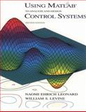 Using MATLAB to Analyze and Design Control Systems, Leonard, Naomi E., 0805321934
