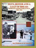 Duty, Honor, and a Loaf of Bread, Jan and Ed Votroubek, 1466961937