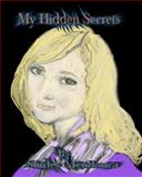 My Hidden Secrets, Shirley Mendonca, 1493691937