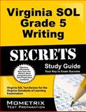 Virginia SOL Grade 5 Writing Secrets Study Guide, Virginia SOL Exam Secrets Test Prep Team, 162733193X