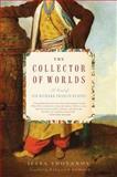 The Collector of Worlds, Iliya Troyanov, 0061351938