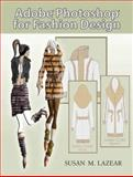Adobe Photoshop for Fashion Design 9780131191938