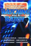 Watching What We Watch : Prime-Time Television Through the Lens of Faith, Davis, Walter T., Jr. and Blythe, Teresa, 0664501931