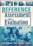 Reference Assessment and Evaluation, , 0789031930