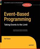 Event-Based Programming : Taking Events to the Limit, Faison, Ted, 1430211938