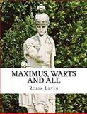 Maximus, Warts and All, Robin Levin, 1481181939