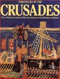 Chronicles of the Crusades, Elizabeth Hallam, 1566491932