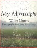 My Mississippi, Willie Morris, 1578061938