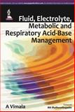 Fluid, Electtolyte, Metabolic and Respiratory Acid-Base Mamagement, Vimala, 9351521931