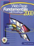 WebPage Fundamentals with FrontPage 2000, Zimmerman, Paul H., 0130261939